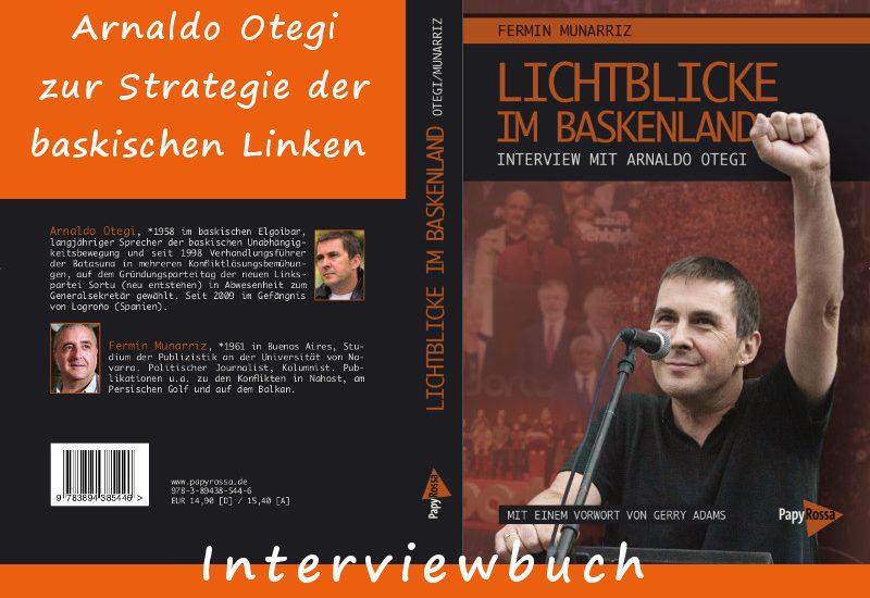Lichtblicke im Baskenland - Interview mit Arnaldo Otegi